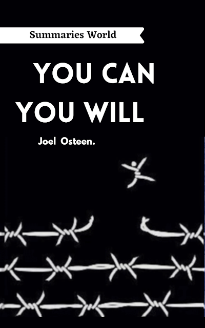 YOU CAN, YOU WILL - Book Summary - Joel Osteen