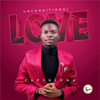 Gospel Minister Capsulona Unveils Unconditional Love Album Cover Art And Date