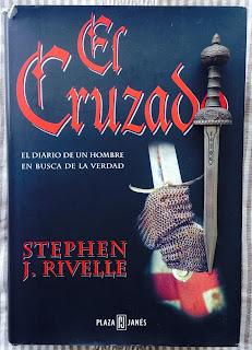 Portada del libro El cruzado, de Stephen J. Rivelle