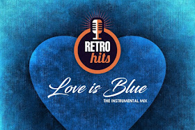 Love Is Blue - The Instrumental Mix - DJ Lito Martz