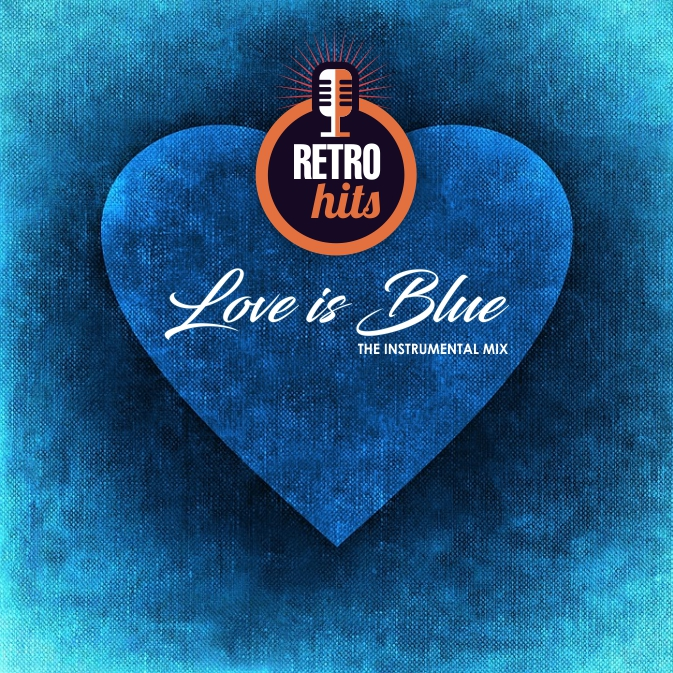 Love Is Blue - The Instrumental Mix - DJ Lito Martz