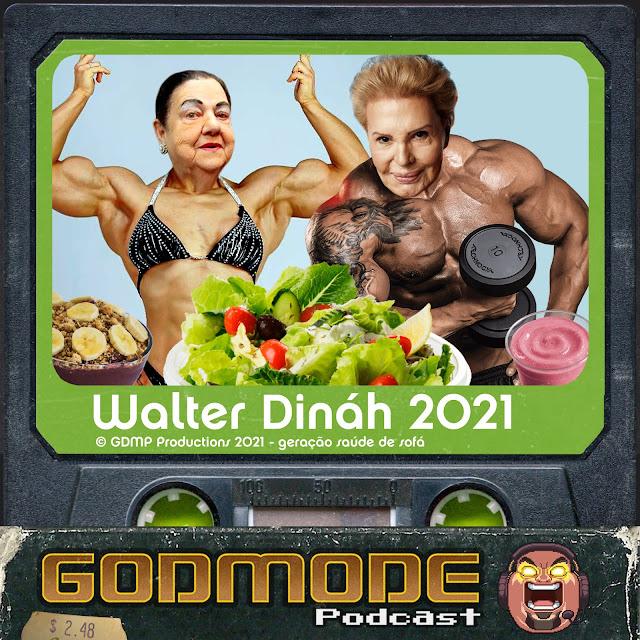 WALTER DINÁH 2021
