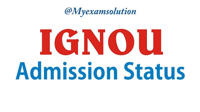 IGNOU Admission Status ; ignou ; ignou admission ; ignou