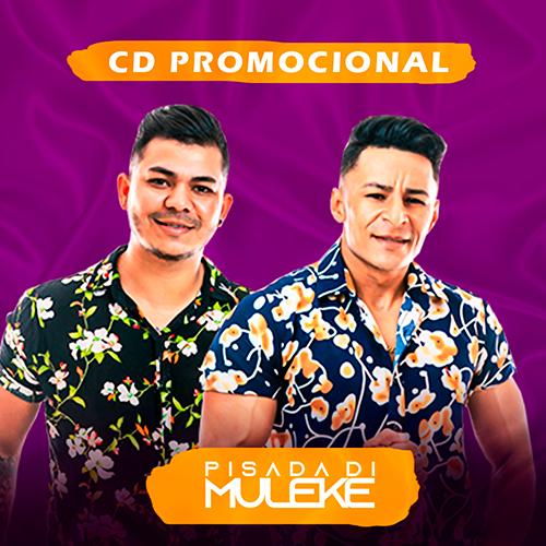 Pisada di Muleke - Promocional de Maio - 2020