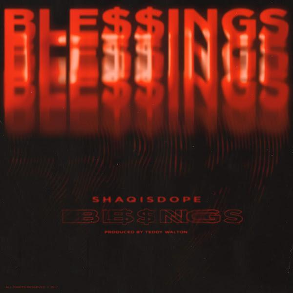 ShaqIsDope - Ble$$Ings - Single Cover