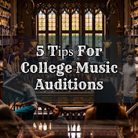5 Tірѕ For College Music Auditions