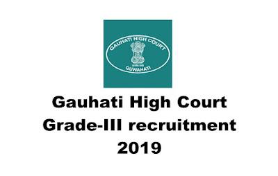 Grade-III recruitment in Gauhati High Court, L.D. Assistant /LDA /Copyist / Bench Clerk. Online Apply. Last Date:25.03.2019