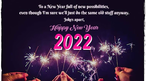 Happy New Year 2022 - Images, Wishes, Gifs, Quotes, Messages, Status