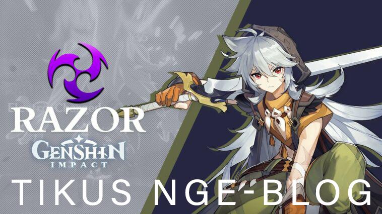 Tikus Nge-BLOG   Build Razor DPS