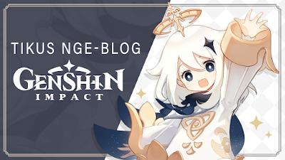 Tikus Nge-BLOG | Kode Redeem Genshin Impact #1