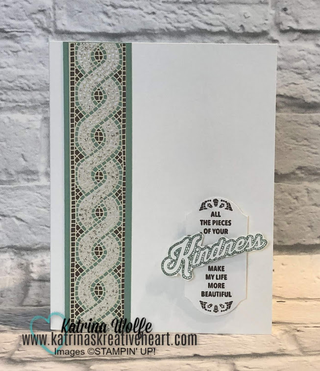 A Quick and Simple Card featuring Mosaic Mood By Stampin' Up!