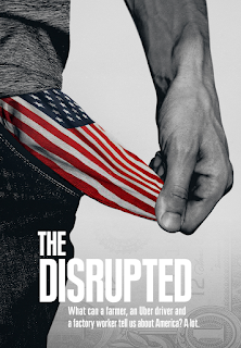 "alt=""THE DISRUPTED dives deep inside the lives of three Americans working harder than ever, as their place in the middle class slips away. For a farmer, a factory worker, and an Uber driver, rising income inequality betrays the American Dream.    CAST AND CREDITS  Producers Sarah Colt, Josh Gleason  Director Sarah Colt, Josh Gleason"""