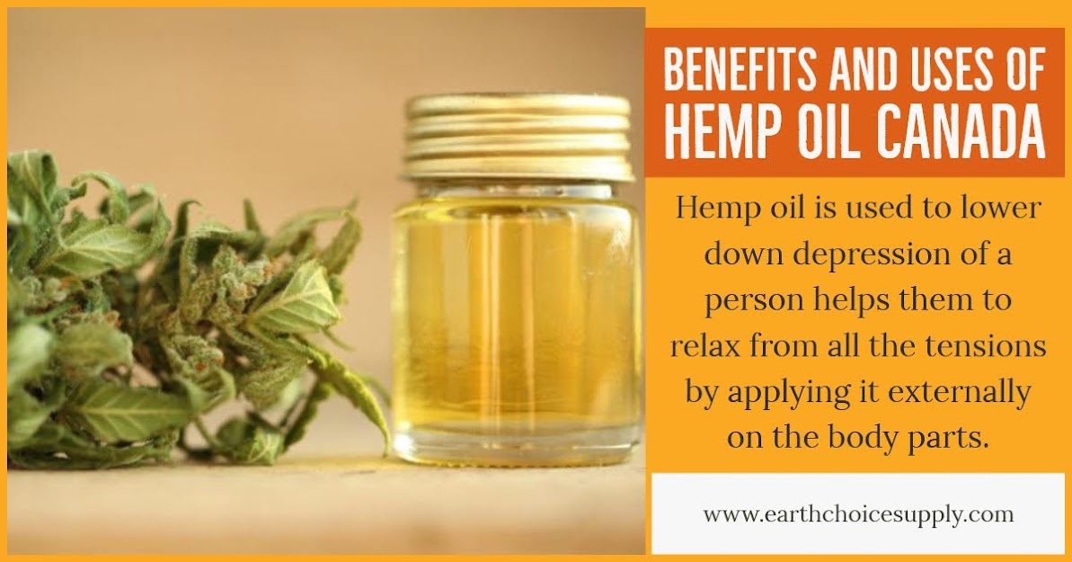 Benefits and uses of Hemp Oil Canada