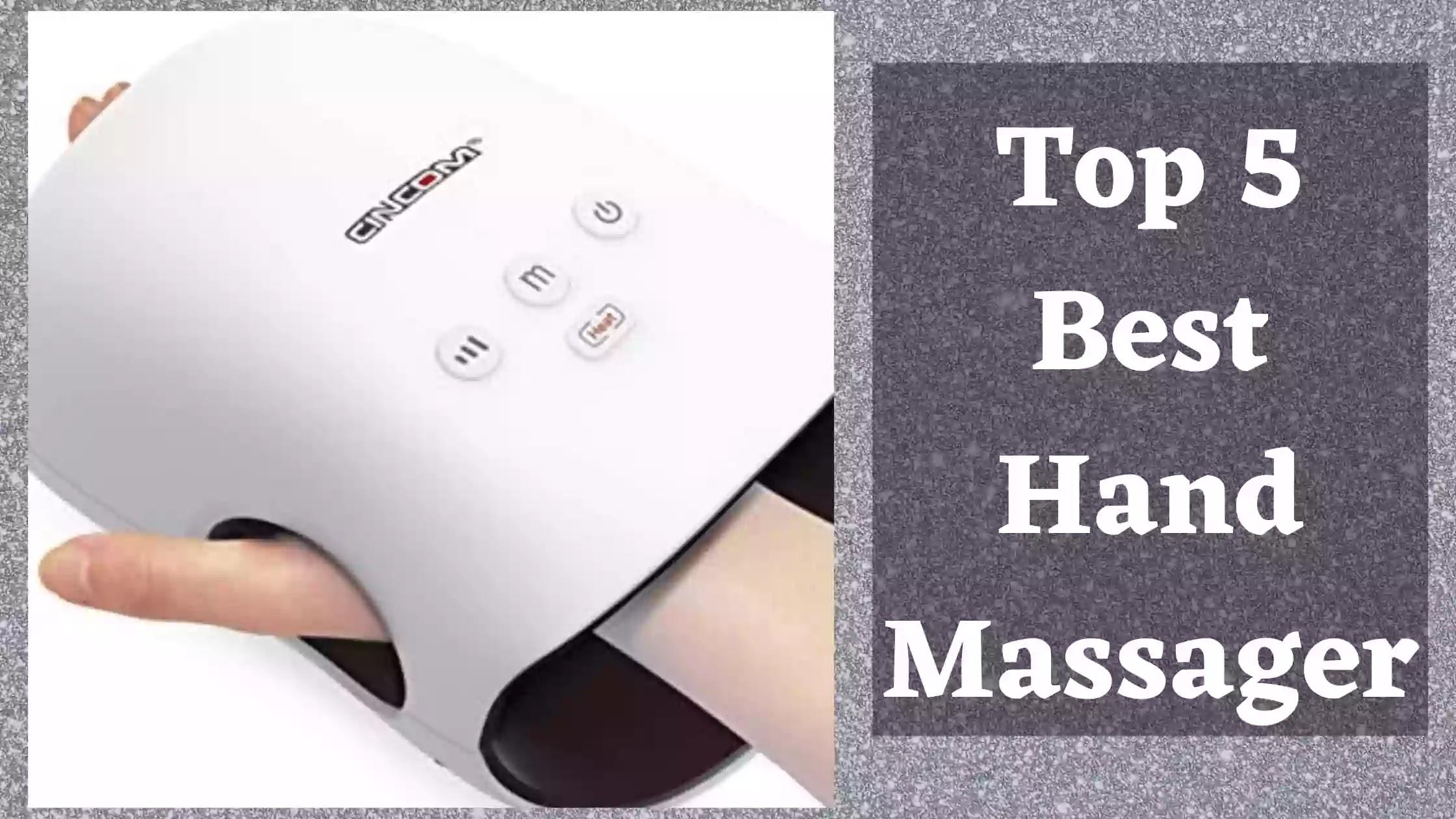 Best hand massager