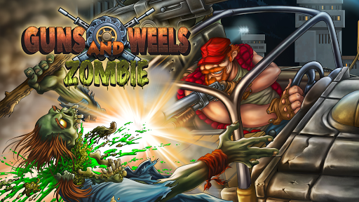 Guns And Wheels Zombie (Full)