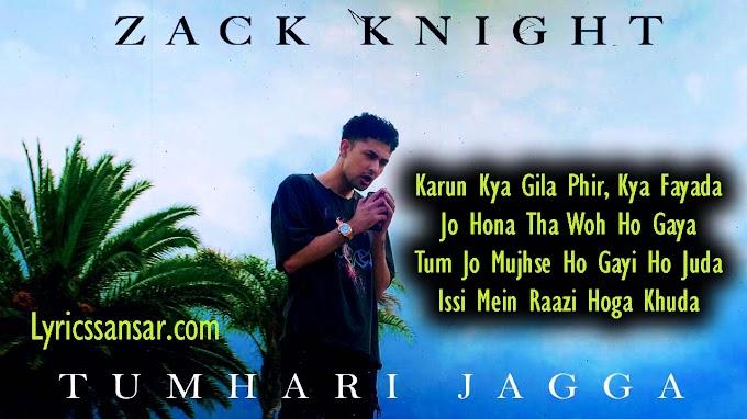 Zack Knight : Tumhari Jagah Lyrics