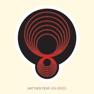 Matthew Dear - Deserter