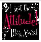 I got the attitude Blog Award!!