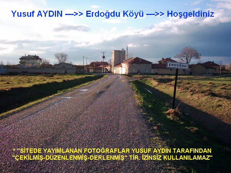 Yusuf AYDIN-->Erdoğdu Köyü-->Hoşgeldiniz