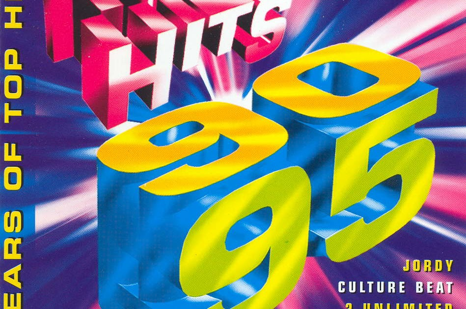 90s hits and mixes: Top Hits 90-95 - 5 Years Of Top Hits (1995)