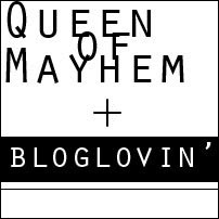 Follow Queen of Mayhem