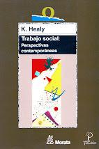 """Acción social crítica. """"Trabajo Social: perspectivas contemporáneas"""", de Karen HEALY"""