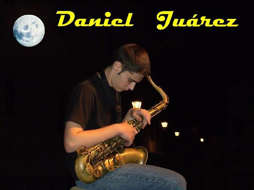 DANIEL JUAREZ - SAX PLAYER