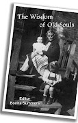 """Room in My Heart"" Published in ""Wisdom of Old Souls""   Hidden Brook Press 2008"