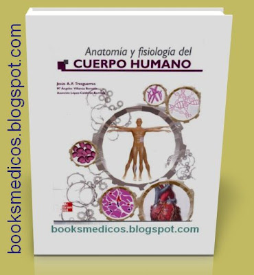 Anatomía y Fisiología del Cuerpo Humano Jesus A.F. Tresguerres ...