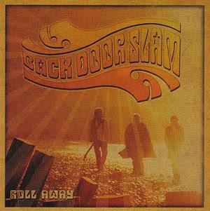 Back Door Slam - Roll Away (2007) Bds_raway