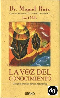 La voz del conocimiento – Miguel Ruiz
