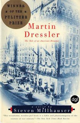 Martin Dressler. Historia de un soñador americano – Steven Millhauser
