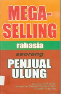 Mega Selling - Rahasia Seorang Penjual Ulung David Cowper