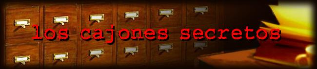 Los cajones secretos