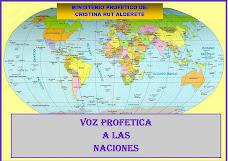 VOZ PROFETICA A LAS NACIONES