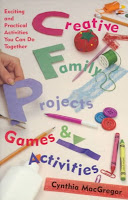 Creative family projects, games and activities