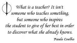 Paulo Coelho: What Is a Teacher?