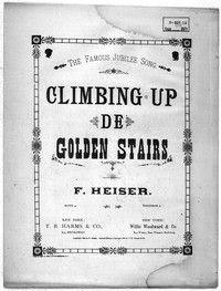 Climbing up de Golden Stairs sheet music
