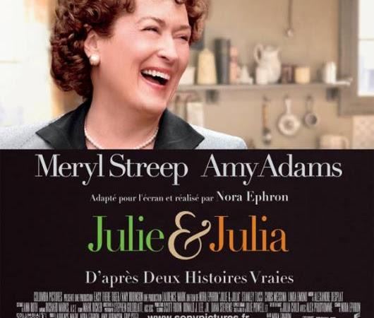 Julie & Julia : j'ai adoré!