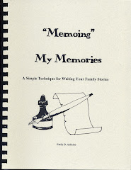 """Memoing"" My Memories:  A Simple Techinque for Writing Your Family Stories"