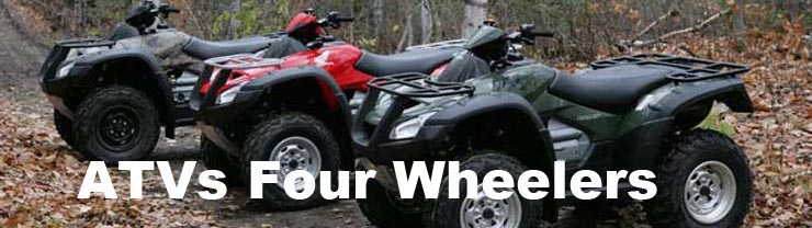 ATVs Four Wheelers