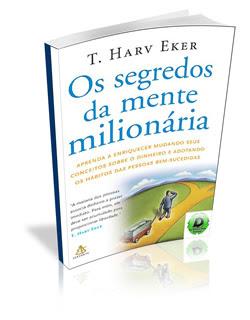 ebooks Os Segredos da Mente Milionaria
