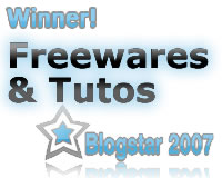 Freewares & Tutos Blogstar 2007 !