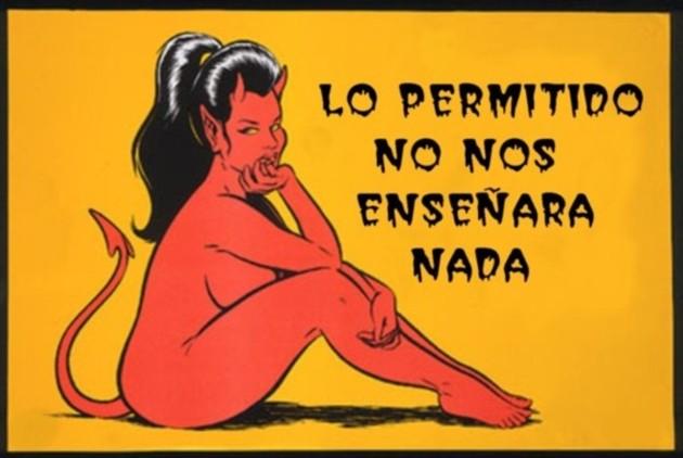 LO PERMITIDO NO NOS ENSEÑARÁ NADA