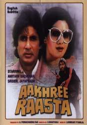 Hindi Movie: AAKHREE RAASTA (1986)