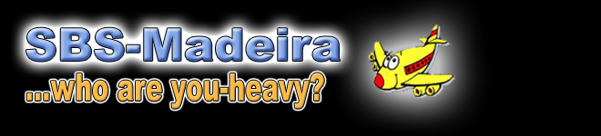 SBS-MADEIRA...who are you-heavy?