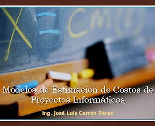 Modelos de Estimación de Costos de Proyectos Informáticos