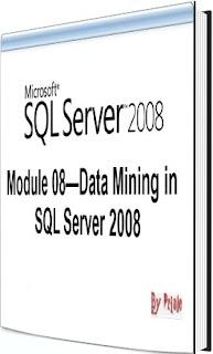 Data Mining in SQL Server 2008