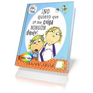 Cuento Infantil: Charly y Lola – No quiero que se me caiga ningún diente