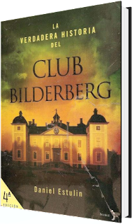 La Verdadera Historia del Club Bilderberg, Daniel Estulin